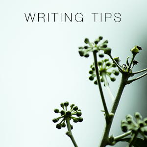 Writing Tips by Millicent Nankivell
